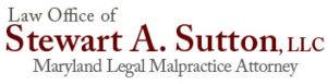 Stewart Sutton, Maryland Legal Malpractice Attorney